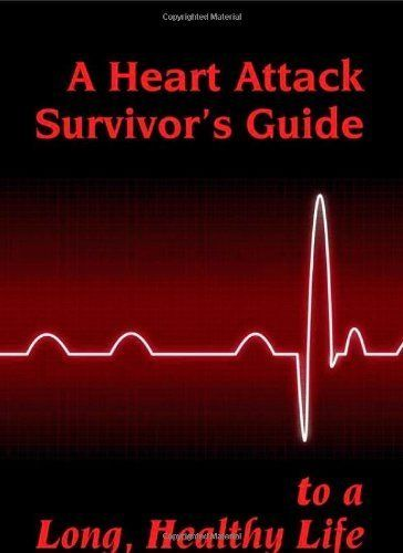 A Heart Attack Survivor S Guide To A Long Healthy Life By Nelson Anderson 9 99 Heart Attack Survivor Women Survivor