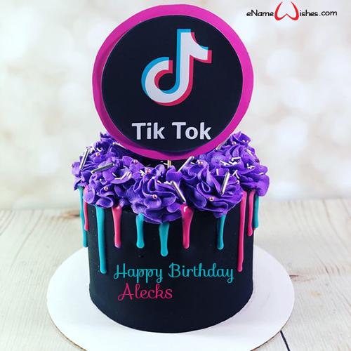 Happy Birthday Tik Tok Cake With Name Enamewishes Happy Birthday Cakes Cool Birthday Cakes Birthday Wishes Cake