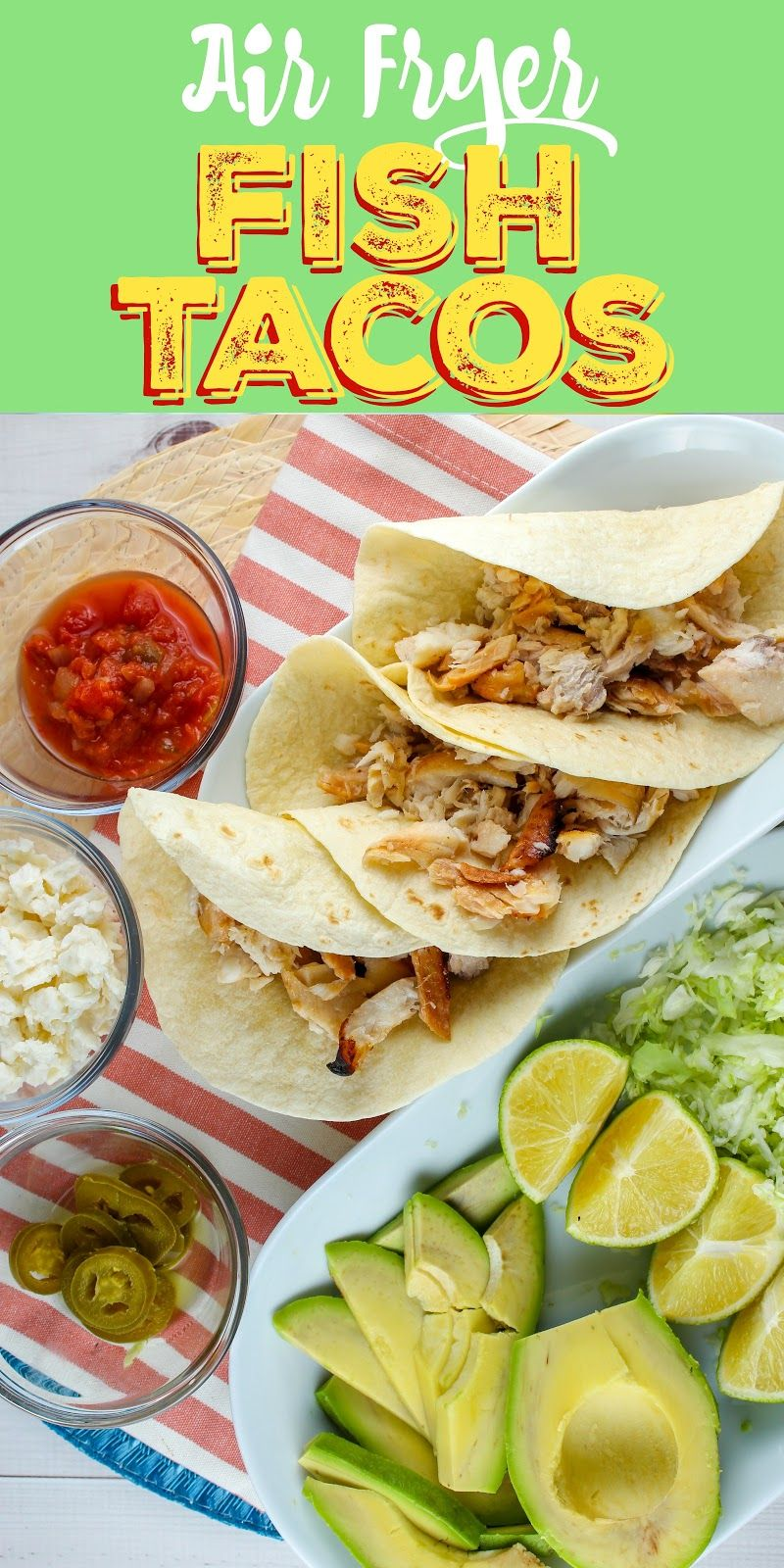 Best Air Fryer Healthy Fish Tacos The Food Hussy