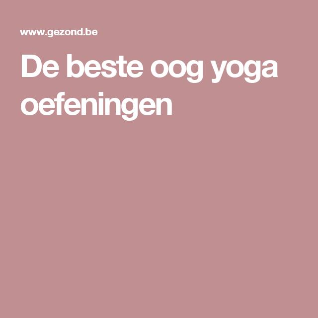 oog yoga oefeningen