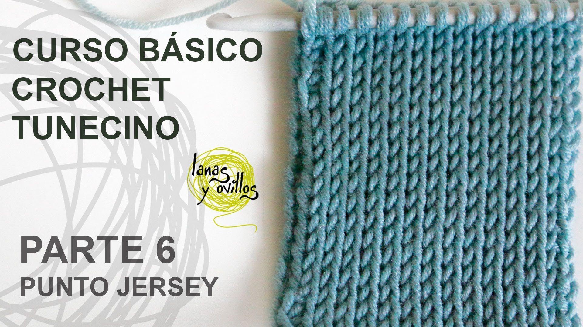 Curso Básico Crochet o Ganchillo Tunecino: Parte 6 Punto Jersey ...