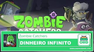 Zombie Catchers V1 25 1 Apk Mod Hack Dinheiro Infinito Game