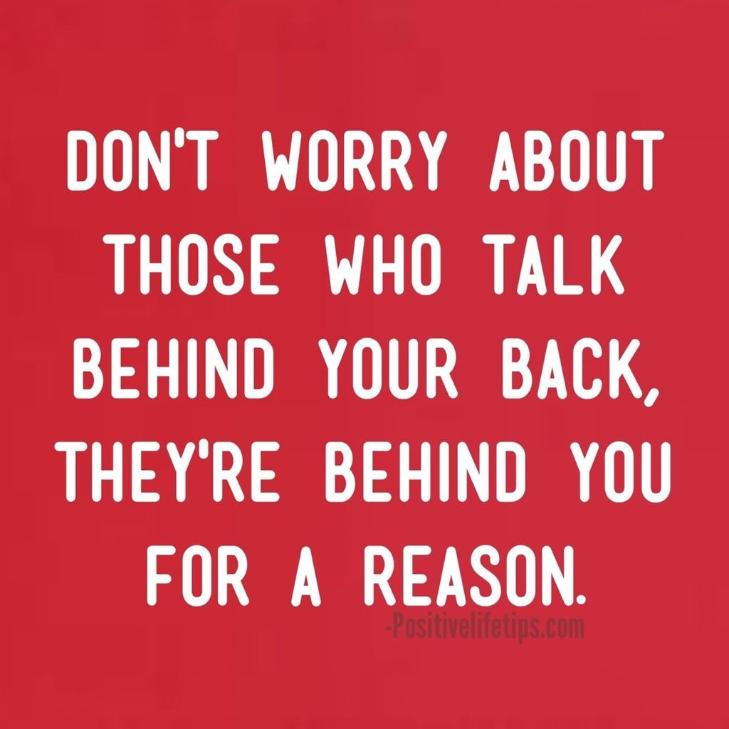 Quotes About People Talking Behind Your Back Sayings Quotes