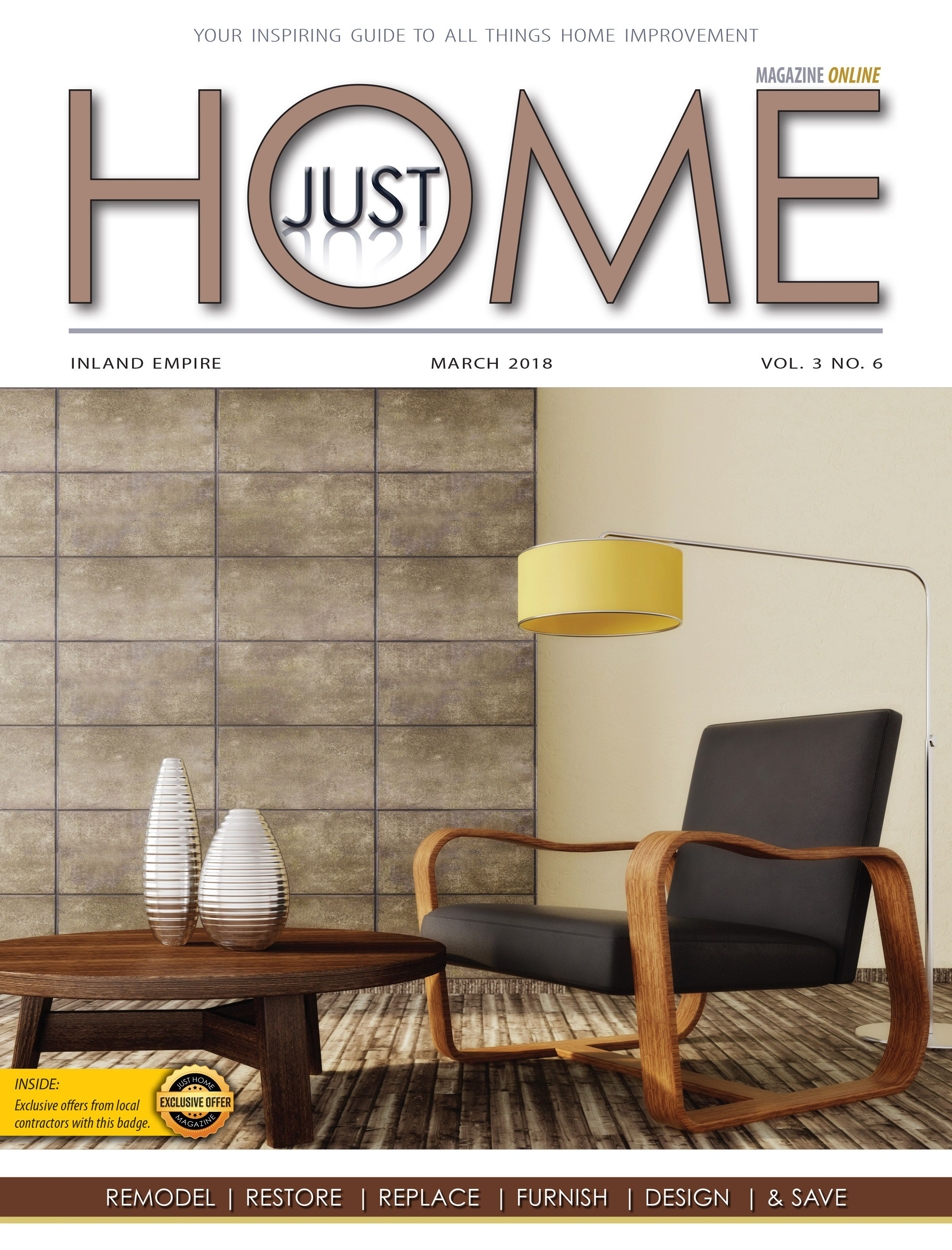 Just Home Magazine March Issue Inland Empire Riverside Ca House And Home Magazine Home Furnishings