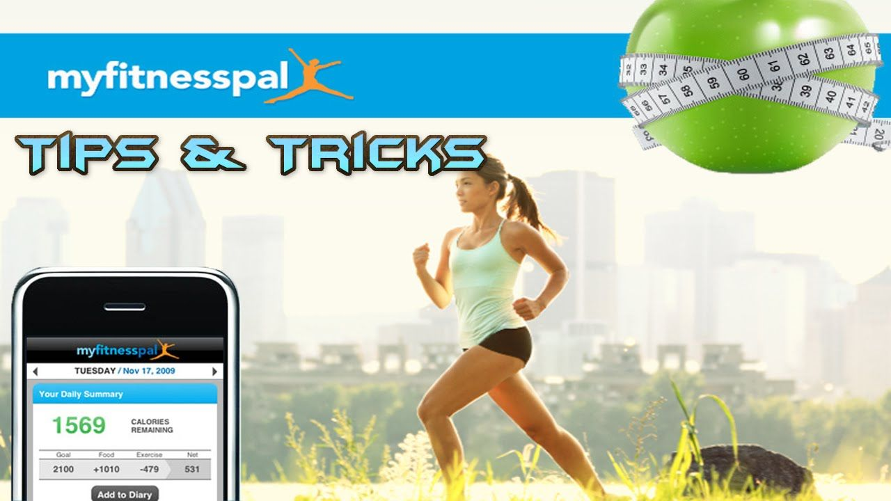 MyFitnessPal Tips And Tricks Best Way To Count Calories