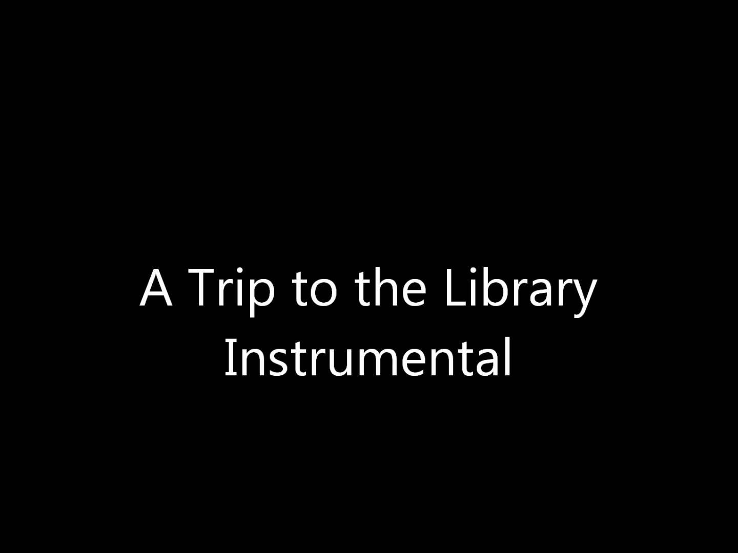 Trip to the Library