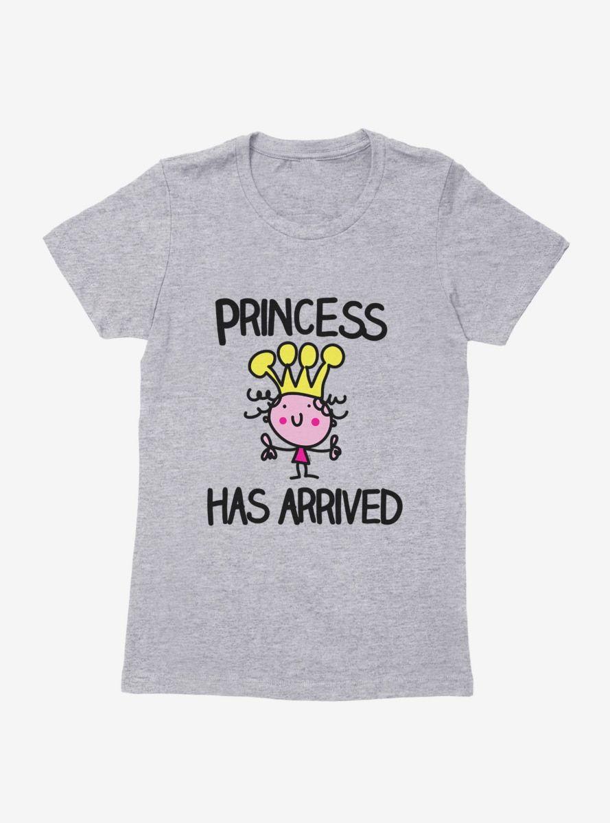 i-Create Princess Has Arrived Womens T-Shirt