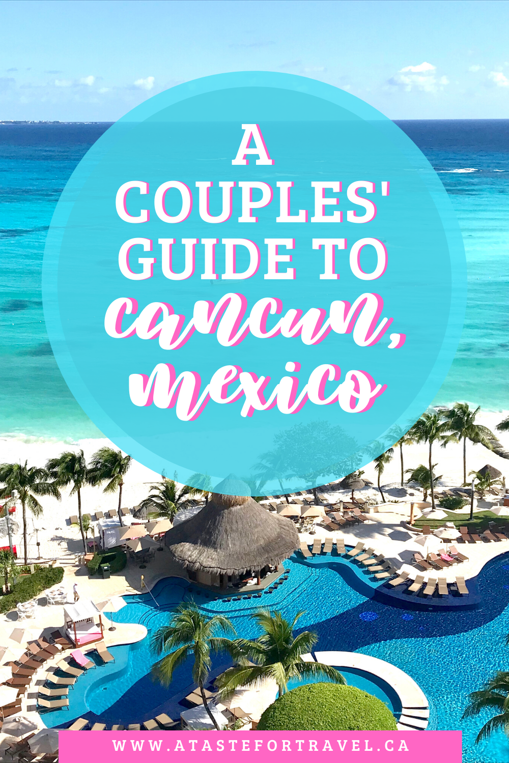 Where To Stay In Cancun A Perfect Couples Vacation Freedom56travel Cancun Hotels Couples Vacation Cancun