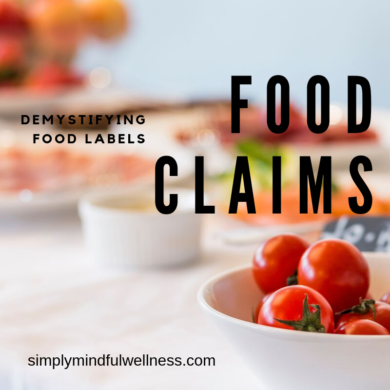 Food Claims - Demystify Food Labels | Food labels, Food ...