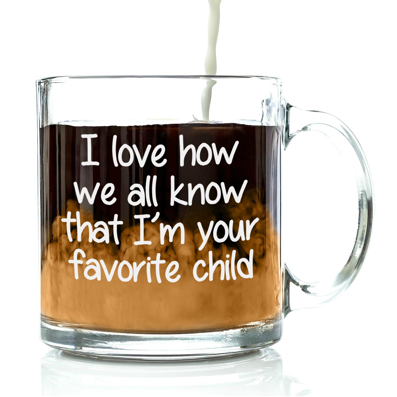 Favorite Child Coffee Mug Birthday presents for mom