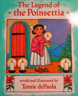 The Legend of the Poinsettia | Christmas picture books ...