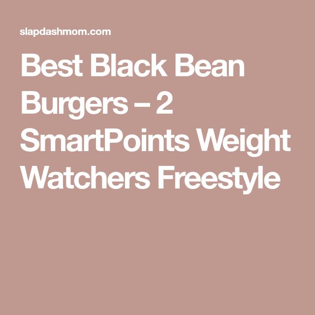 Best Black Bean Burgers – 2 SmartPoints Weight Watchers Freestyle