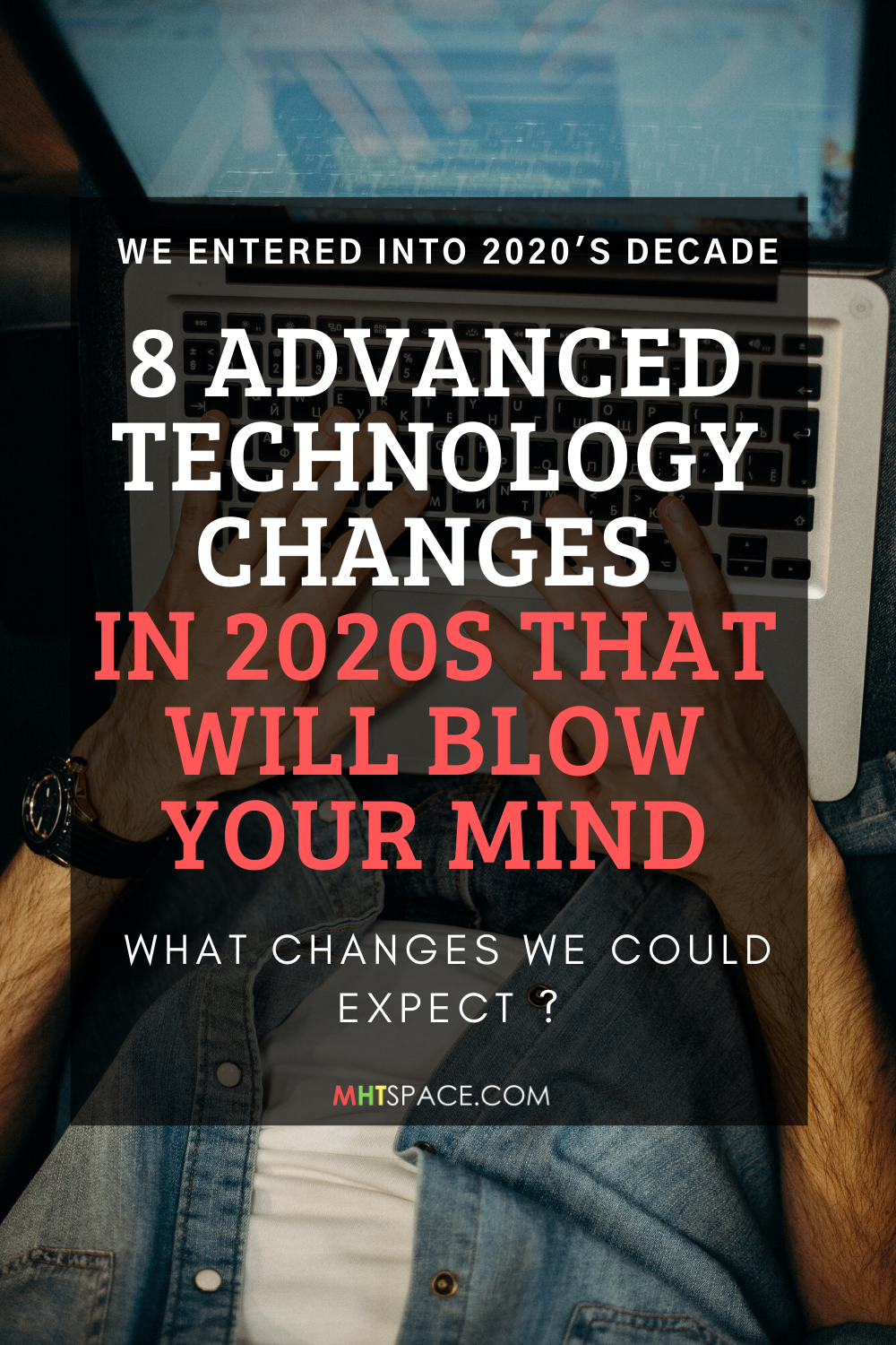 It's 2020 the future. Wanna know what changes are gonna be ? Check out the list of 8 Advanced Technology Changes made in 2020s that will blow your Mind. #tech #technology #5gnetwork #space #ai #aritificalintelligence #autonomousvehicles #blockchaintech #blockchain #internetofthings #solaepower #solarpanel #solarenergy #cureforaids #aids #cancer