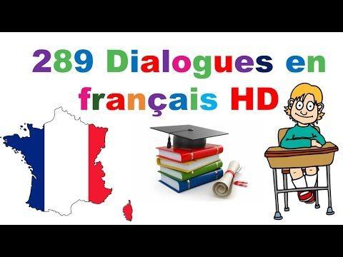 239 Dialogues En Francais French Conversations 239 Dialogues En Francais Amp French Conversations Youtube French Conversation How To Speak French Dialogue