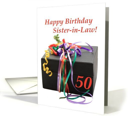 Sister In Law 50th Birthday Gift With Ribbons Card