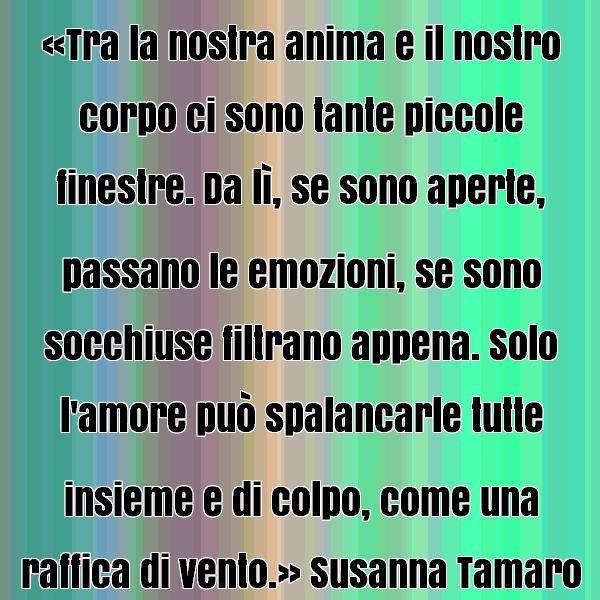 Risultati Immagini Per Susanna Tamaro Frasi Citazioni Da Libri Emozioni