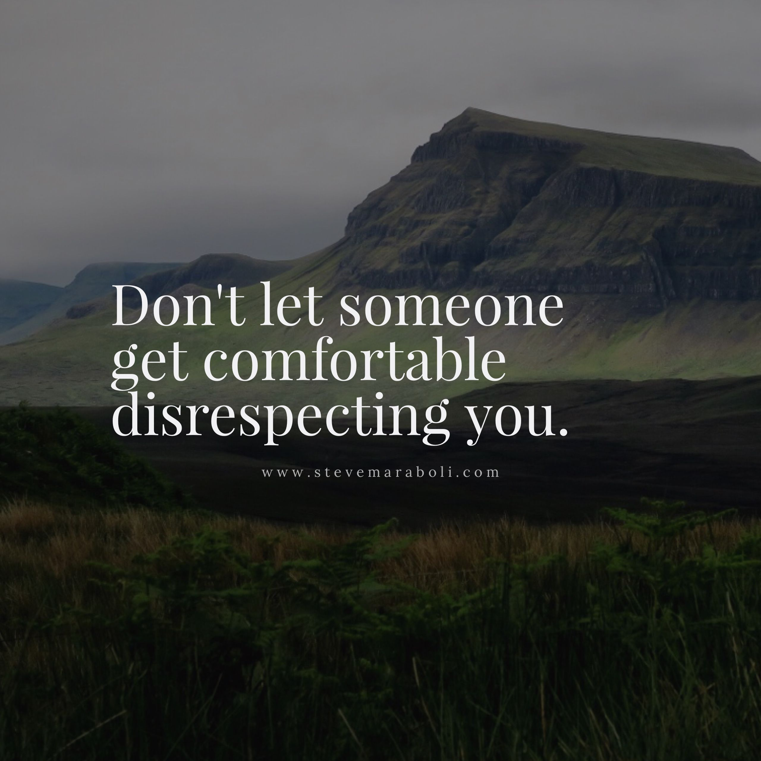 Disrespect Quotes Don't let someone get comfortable disrespecting you. | #truth  Disrespect Quotes
