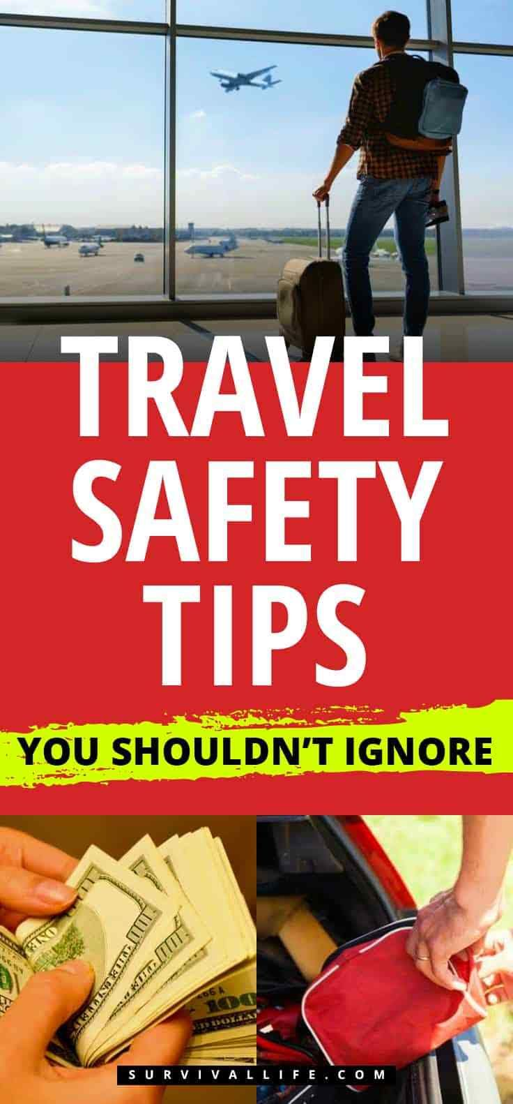 Travel Safety Tips You Shouldn't Ignore Survival Life in