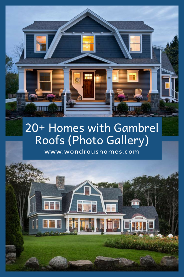 20 Homes With Gambrel Roofs Photo Gallery Gambrel Roof Exterior House Renovation Gambrel