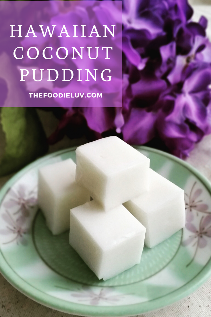 Hawaiian Coconut Pudding (Haupia)
