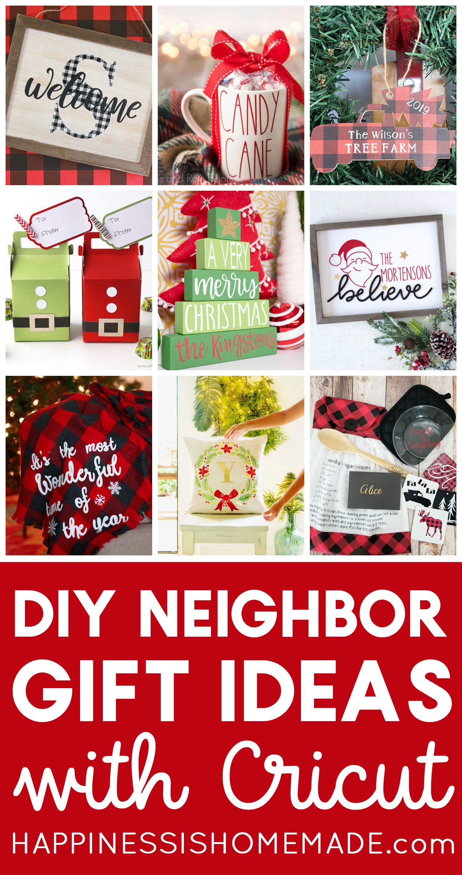 These Diy Neighbor Gift Ideas Are All Quick And Easy To Make With Your Cricut Machine Make The Holidays Custom Holiday Gifts Neighbor Gifts Christmas Neighbor