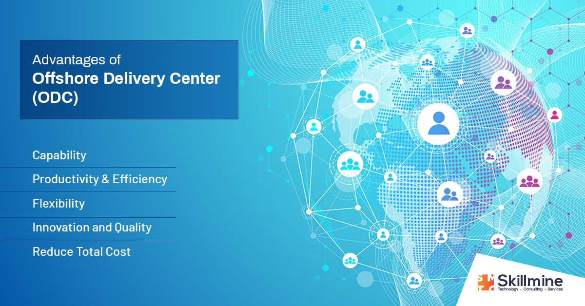 Advantages Of Offshore Delivery Center Offshore Business Process Delivery
