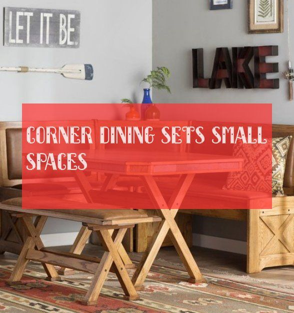 corner dining sets small spaces