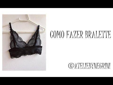 f9d63d4b1 COMO FAZER BRALETTE - YouTube Como Fazer Sutiã