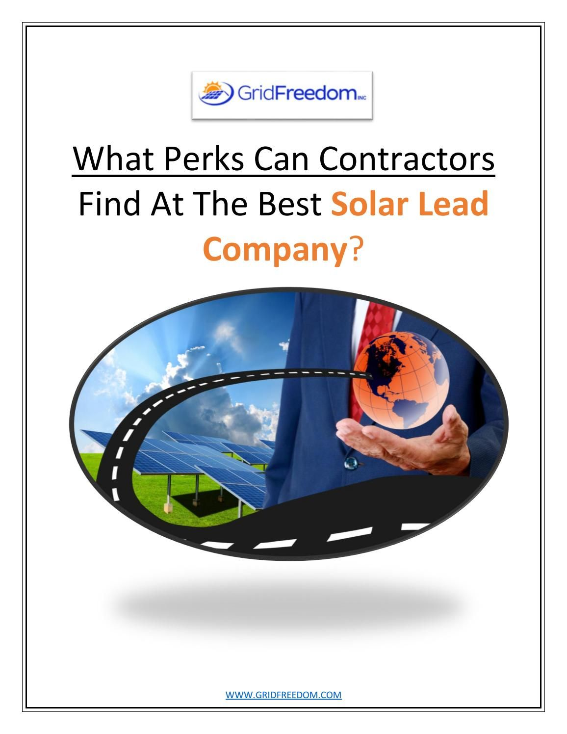 What Perks Can Contractors Find At The Best Solar Lead Company Solar Company Free Solar Panels