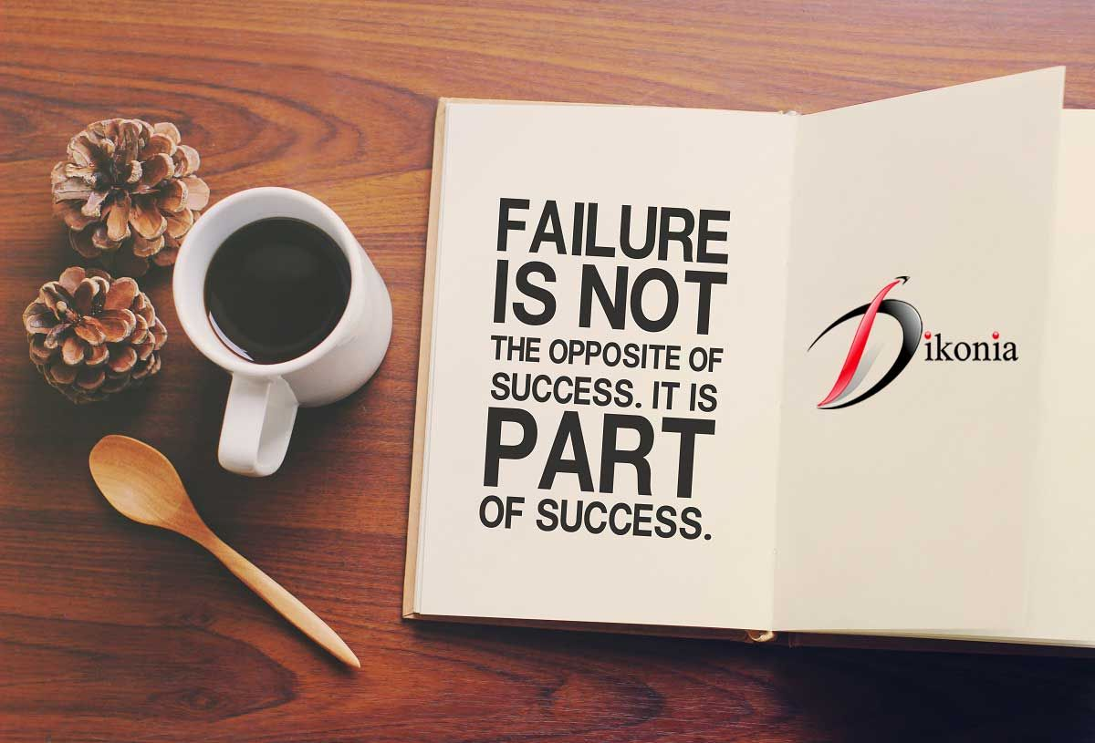 Many People think ‪#‎failure‬ is the opposite of ‪#‎Success‬; but they don't realize that failure is a required ‪#‎ingredient‬ in the creation of Success!! Engage with ‪#‎Dikonia‬ to achieve success with a very few failures.