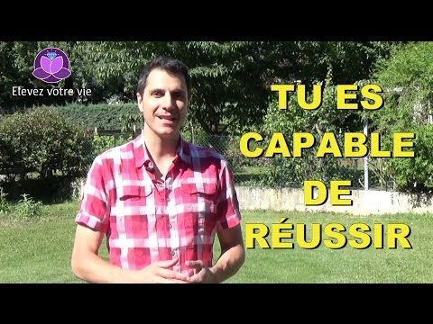 Tu es capable de réussir - YouTube