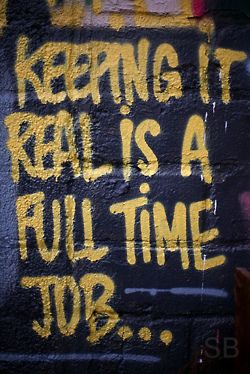 """""""keeping it real is a full time job"""" - this reminds me of you, @Brittany Zafft !"""