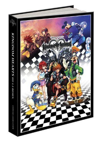 Kingdom Hearts Hd 1 5 Remix Prima Official Game Guide Mike Searle Cory Grier Kingdom Hearts Hd Kingdom Hearts Game Guide