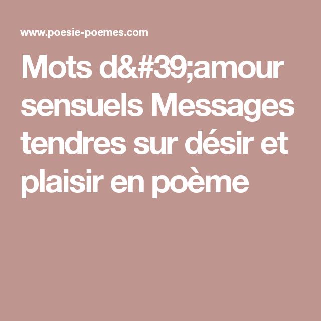 Mots Damour Sensuels Messages Tendres Sur Désir Et Plaisir
