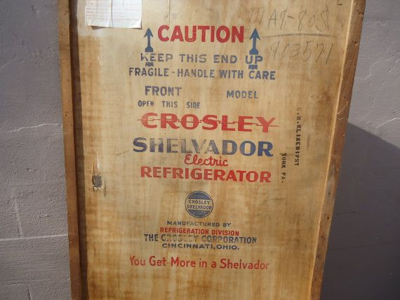 Vintage Wood Packing Panel From Crosley Shelvador Refrigerator Crate Vintage Wood Vintage Refrigerator Refrigerator Panels