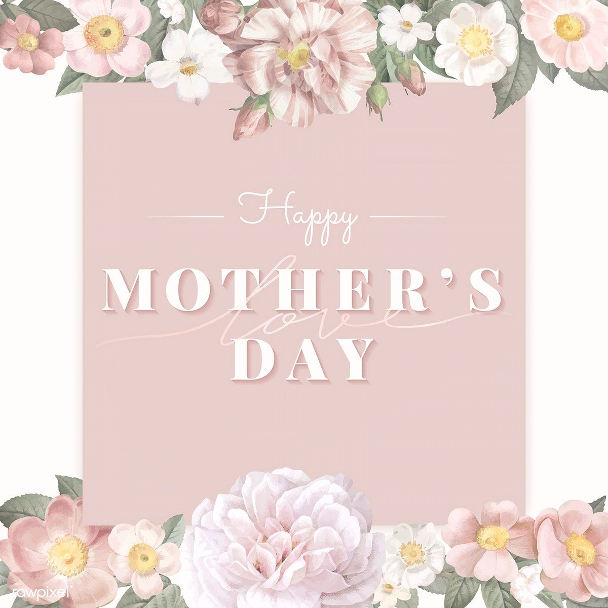 Floral Elegant Mother S Day Card Vector Premium Image By Rawpixel Com Wan In 2020 Mothers Day Poster Flower Illustration Happy Mothers Day