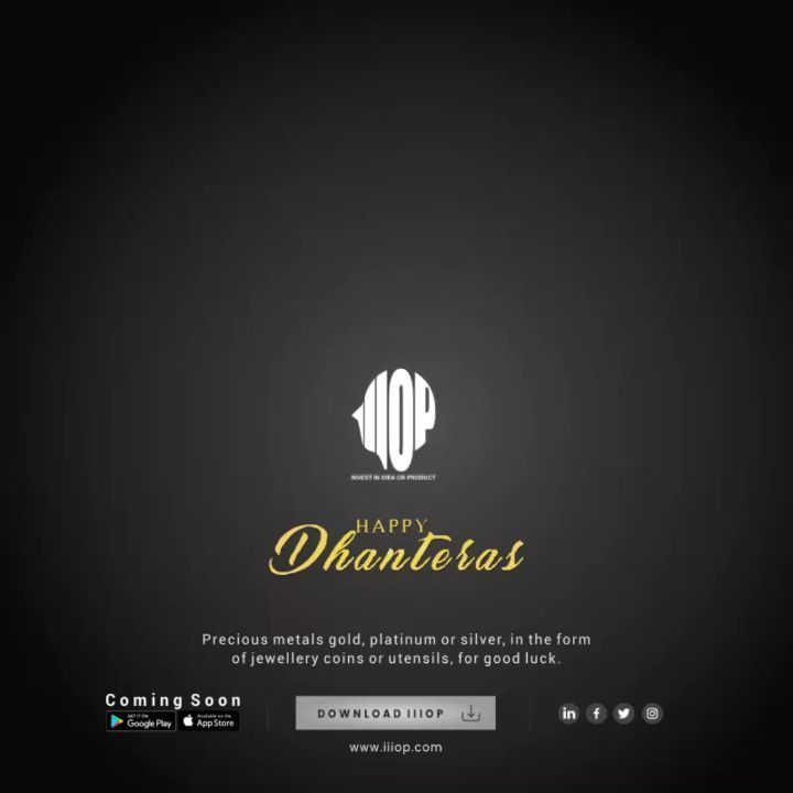 IIIop wishes everyone a very happy Dhanteras. #dhanteraswishes Let's invoke the goddess and pray for infinite blessings for everyone.Iiiop wishes everyone a very happy Dhanteras.  Download IIIOP...…...COMING SOON  #IIIOP #LetsiDEATE #Investor #Ideas #Buisnessidea #ideate #knowledgeshare #Motivation #startup #Dhanteras #wishes #dhanteraspooja #dhanterascelebration #laxmidevi #laxmipujan #festivals #celebrations #dhanterasnight #dhanteraswishes