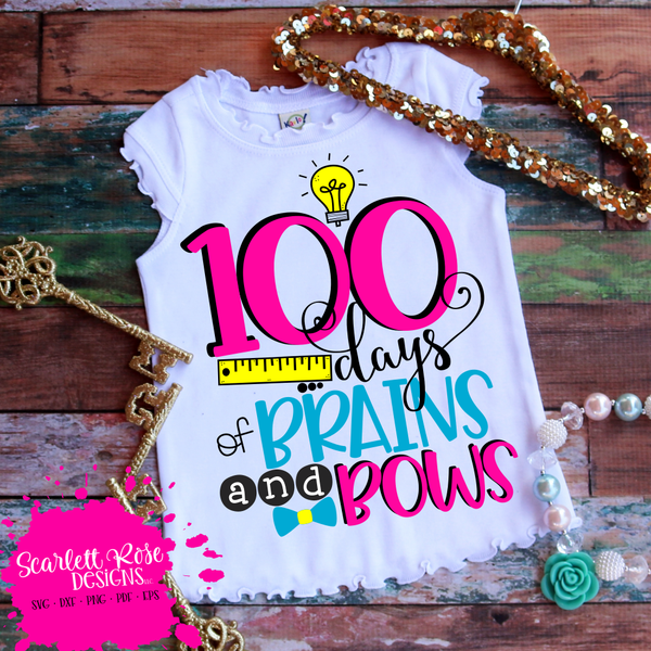 Download 100 Days of Brains and Bows SVG | 100 days of school ...