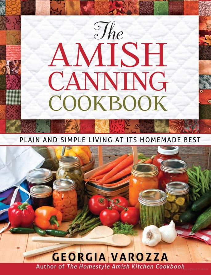 The Amish Canning Cookbook Google Books canning