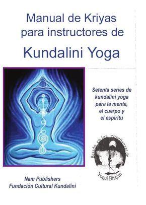kundalini  manual para maestros tomo i …  libros de