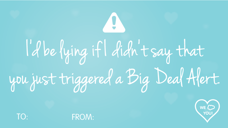 This Assignment Rule Routes Me Directly To You. | Salesforce Pick Up Lines  | We ☁ You, Happy Valentineu0027s Day! | Pinterest