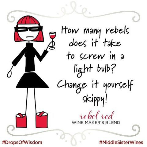 Cranky Tuesday. #DropsOfWisdom #MiddleSister #rebelrebel #winelover #wine #instawine #tuesday #wineoclock