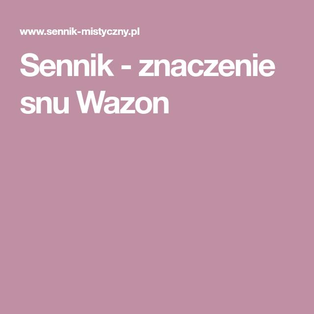 Sennik Znaczenie Snu Wazon Lockscreen Lockscreen Screenshot