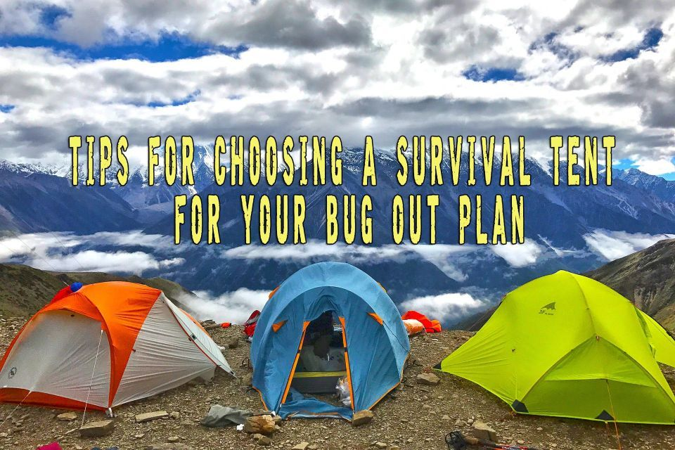 Tips For Choosing A Survival Tent For Your Bug Out Plan Tents come in various sizes and shapes and one needs to be picky when choosing a survival tent. & Tips For Choosing A Survival Tent For Your Bug Out Plan Tents come ...