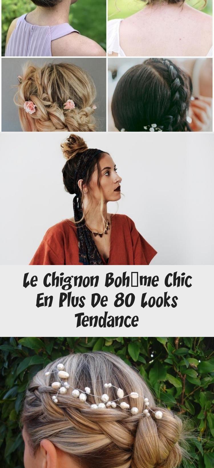 Le Chignon Bohème Chic En Plus De 80 Looks Tendance in ...