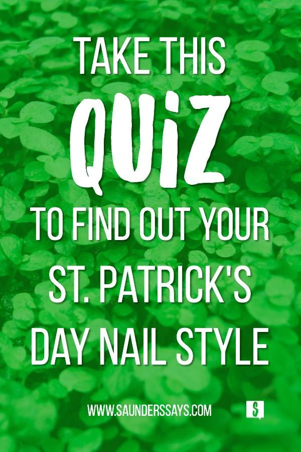 Find out which St. Patrick\'s Day nail style fits your personality ...