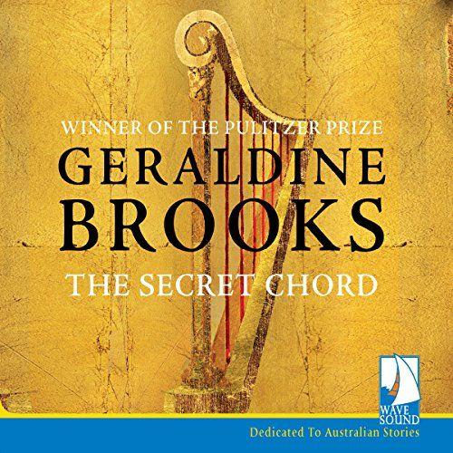 The Secret Chord, by Brooks, Geraldine | Booklist Online | 2016 Top ...
