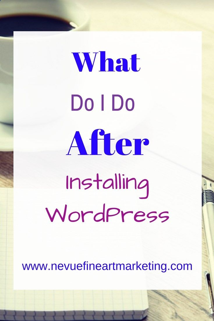 What do I do after installing WordPress? Step by step to-do list to help you get your new WordPress site optimized and ready for your posts.