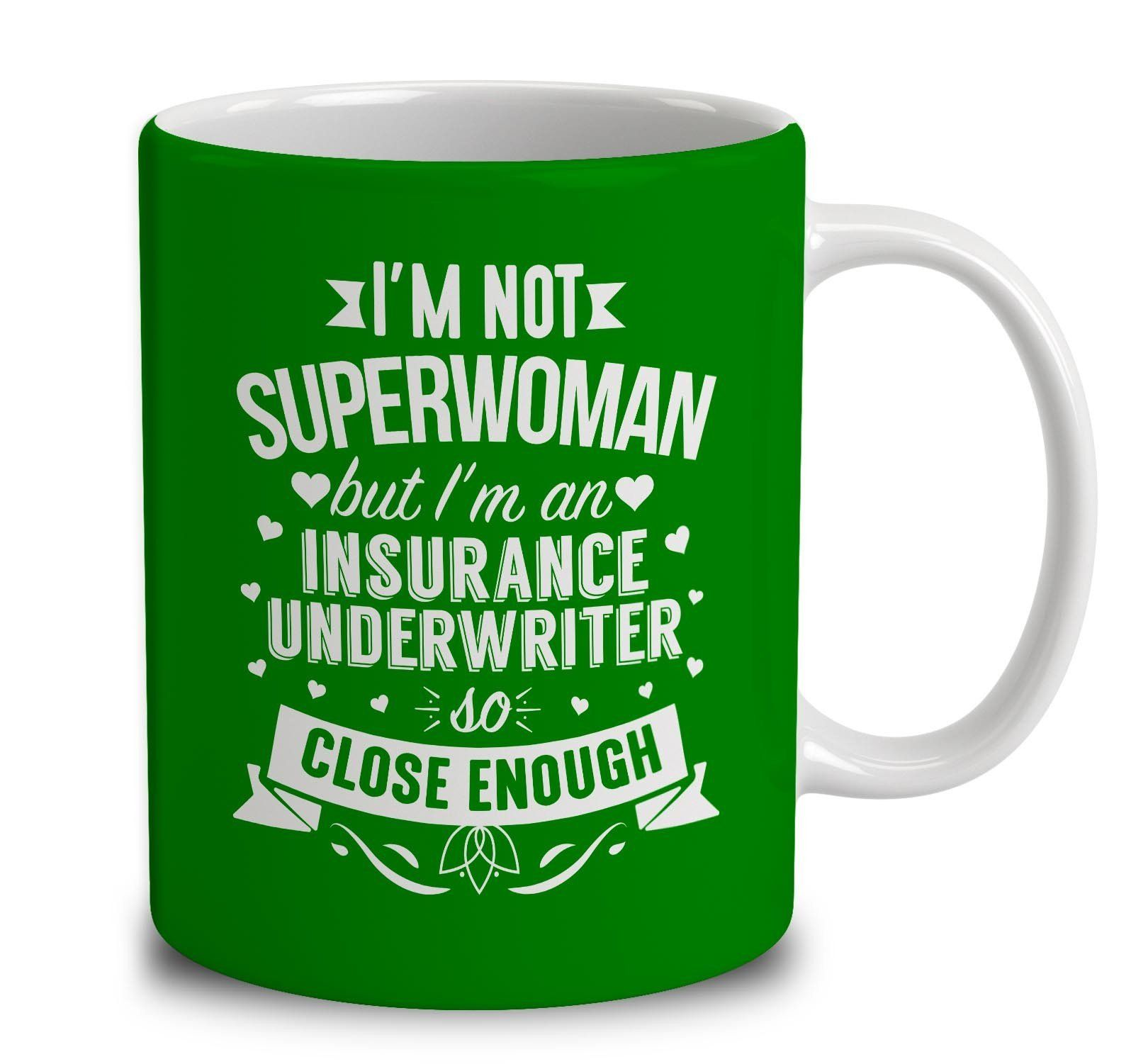 I M Not Superwoman But I M An Insurance Underwriter Mugs