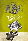 ABC de la trouille, A. LeMant, 20€